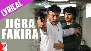 Lyrical: Jigra Fakira Full Song with Lyrics   - YouTube