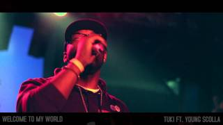 Tuki Carter ft. Scolla - Welcome To My World (Live Performance)