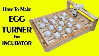 Egg turner automatic incubator - egg turner - auto turning egg tray - homemade incubator