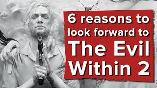 6 reasons to look forward to The Evil Within 2, even if you hated the first