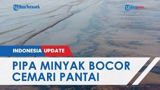 Pipa Pertamina Karawang Bocor dan Cemari Laut Disebut karena Berkarat, Ini Penjelasan Perusahaan
