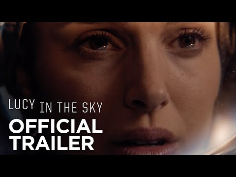 Lucy in the Sky Movie Trailer
