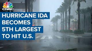 Hurricane Ida becomes the fifth-largest hurricane to hit U.S. mainland