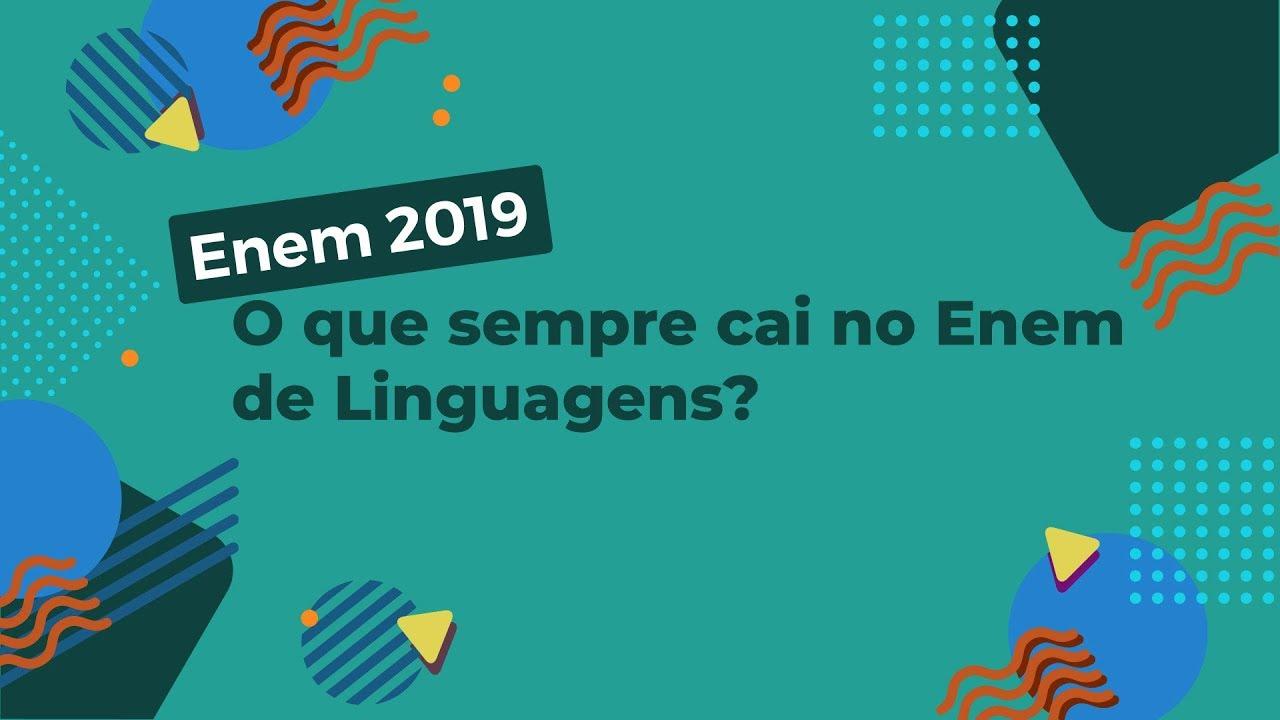 O que sempre cai no Enem de Linguagens?