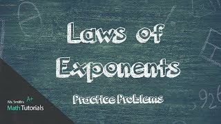 Laws of Exponents Practice Problems