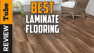 ✅Laminate Flooring: Best Laminate Flooring 2020 (Buying Guide)