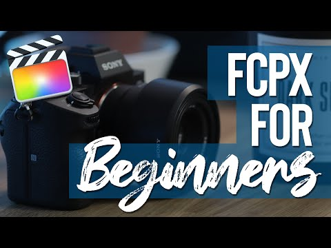 How to Get Started with Final Cut Pro X 10.4 – Tutorial for Beginners