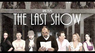 The Last Show (2014) trailer. Full film now on Amazon Prime, Vimeo on Demand and Youtube.