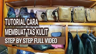 Tutorialnya/Cara Membuat Tas Kulit (Step By Step) full video