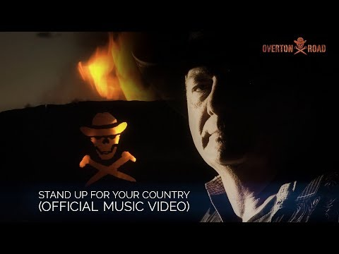 Stand Up For Your Country (Official Video)
