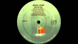 Grace Jones - Do or Die (Island Records 1978)
