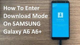 download mode samsung a600g - मुफ्त ऑनलाइन