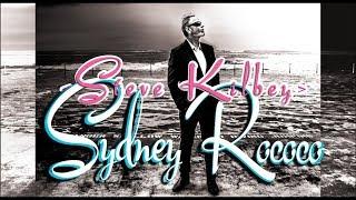 Steve Kilbey - Sydney Rococo - new single teaser
