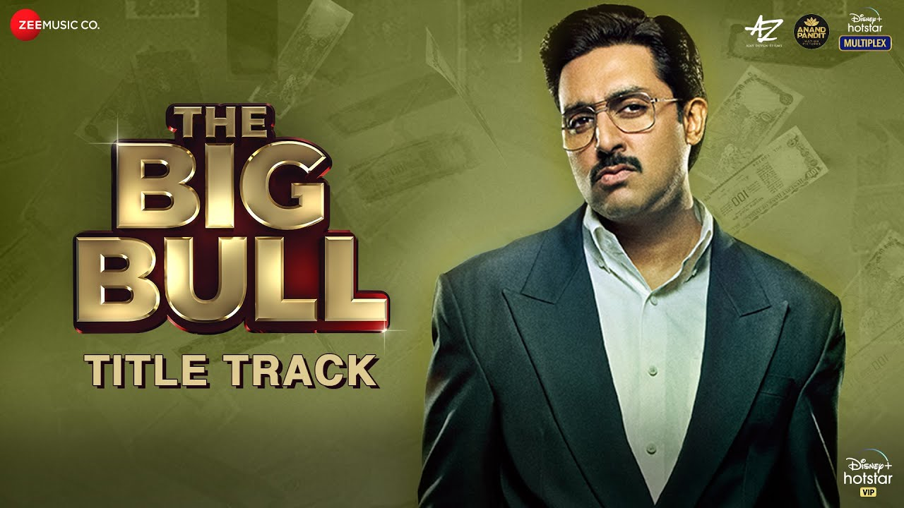 The Big Bull (Title Track) mp3 Song