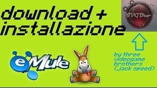 download + installazione EMule x windows 7,8