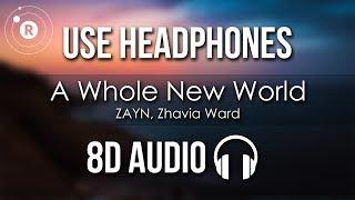 ZAYN, Zhavia Ward   A Whole New World (8D AUDIO)