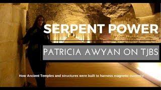 Serpent Power - Patricia Awyan on TJBS