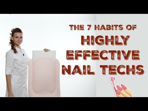 7 habits of successful nail technicians | Advice for beginners and pros