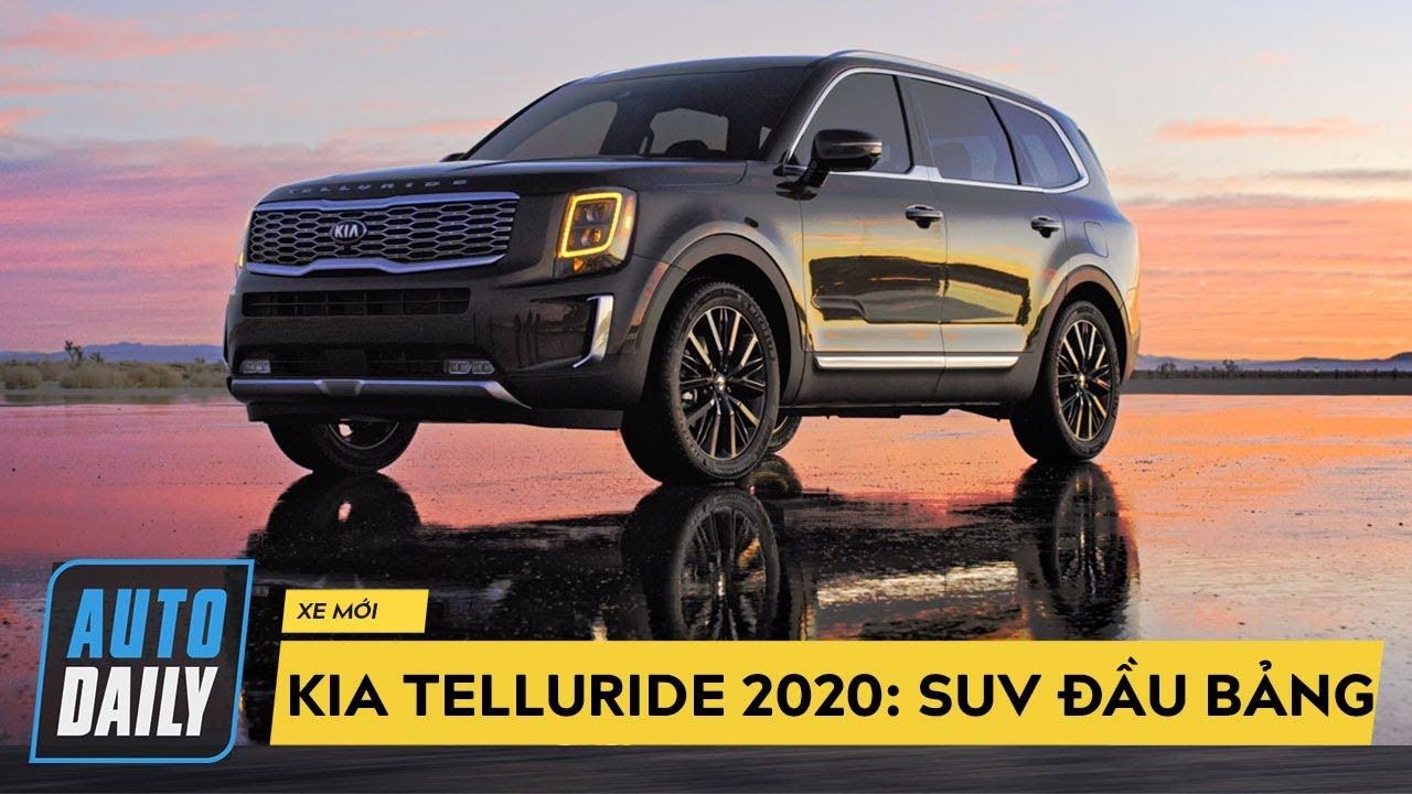 Kia Telluride 2020: SUV 3 hàng ghế, 8 chỗ, rộng miên man