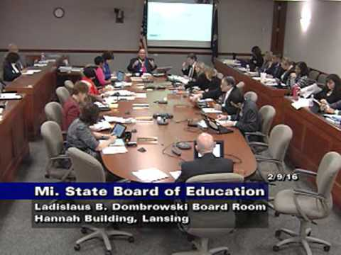Michigan State Board of Education Meeting for February 9, 2016 - Morning Session
