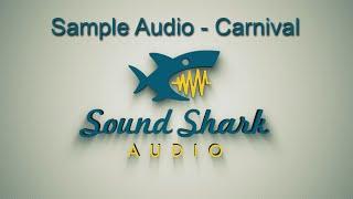 Sound Shark Sample Audio - Carnival