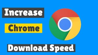 Google Chrome slow download speed in windows 10 [Solved]