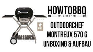 Outdoorchef Montreux 570 Chef Edition: Unboxing & Aufbau