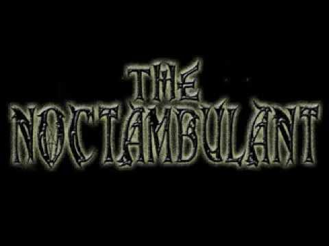 The Noctambulant- Blood for Life