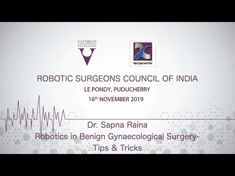 Robotics in Benign Gynecological Surgery-Tips & Tricks