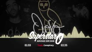 """Drake OVO Type Beat """"Conspiracy"""" [Prod. By SuperStar O]"""
