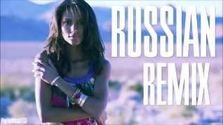 New Russian Music Mix 2015 Russian Remix Hits