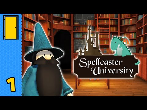 Every Little Thing We Do Is Magic | Spellcaster University - Part 1