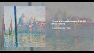 Prelude and Fugue in G minor, BWV 535