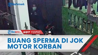 Video CCTV Detik-detik Pria di Jaksel Buntuti Mahasiswi hingga Cecerkan Sperma di Jok Motor Korban