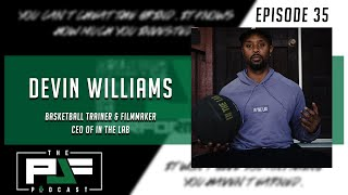 035: Devin Williams(ten000hours)Drops GEMs on Player Development and Keys to Becoming a Good Trainer