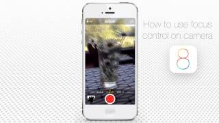 How to Use Focus Control in a Camera of iPhone and iPad