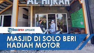 Cuma di Solo, Jamaah Masjid yang Paling Rajin Salat Jamaah Dapat Hadiah Sepeda Motor Baru