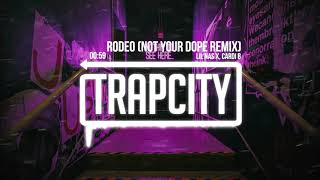 Lil Nas X, Cardi B   Rodeo (Not Your Dope Remix)
