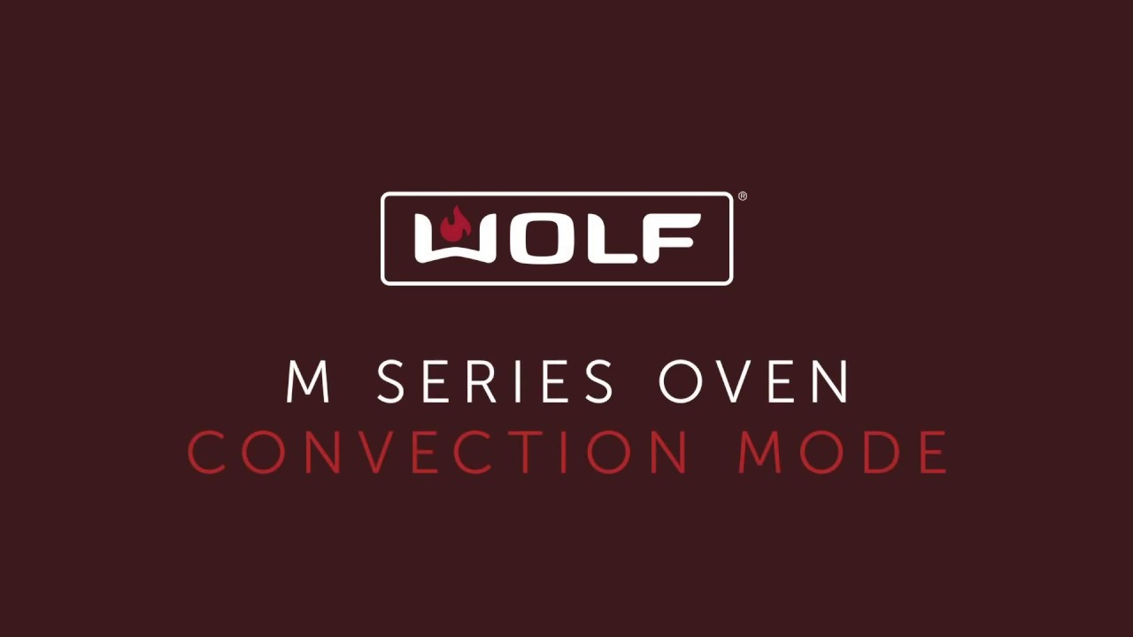 Wolf M Series Oven - Convection Mode