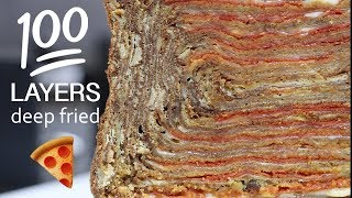 100 LAYERS OF DEEP FRIED PIZZA 🍕CHALLENGE!!!