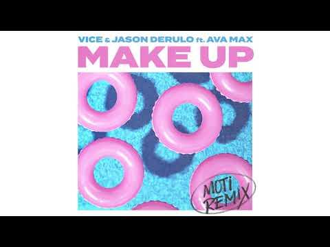 Vice  Jason Derulo Make Up Feat Ava Max Moti Remix