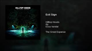 Exit Sign Hilltop Hoods Clean