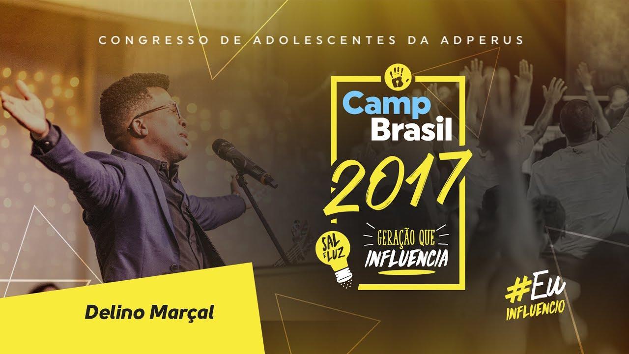 CAMP Brasil 2017: Delino Marçal