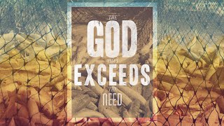 """The God That Exceeds The Need"" with Jentezen Franklin"