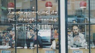 Carlos Sadness - Las cosas que me da por pensar cuando te tengo lejos.
