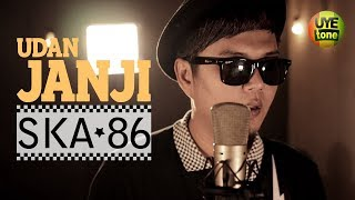 Download lagu Ska 86 Udan Janji Reggae Ska Version Mp3