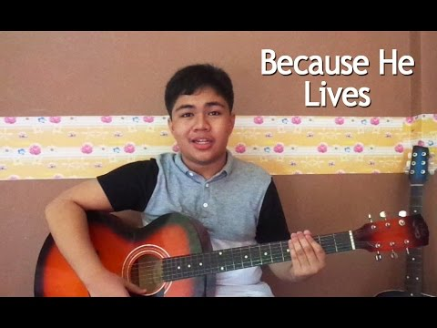 Because He Lives - Acoustic Gospel Song with Guitar Chords Tutorial
