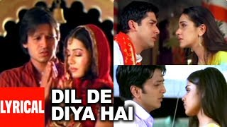 Dil De Diya Hai Lyrical Video | Masti | Anand Raj Anand
