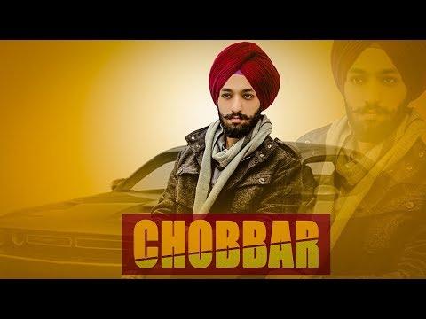 Chobbar (Full Song) Kiratjot Kahlon | Latest Punjabi Song 2018 | GEET MP3