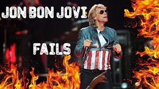 JON BON JOVI | FAILS